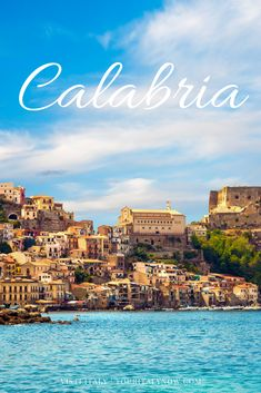 Visit Calabria while in Italy!