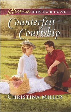 Christina Miller - Counterfeit Courtship / https://www.goodreads.com/book/show/28507404-counterfeit-courtship?from_search=true&search_version=service