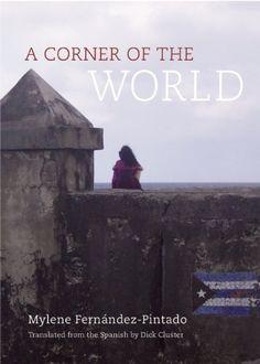 A corner of the world / Mylene Fernández Pintado