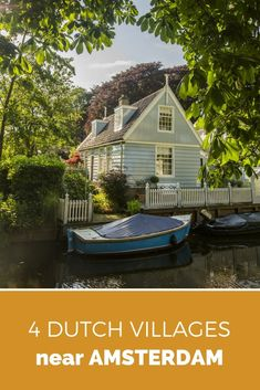 Looking for a fun day trip or half a day trip from Amsterdam? Visit one of these beautiful typically Dutch villages near Amsterdam. #holland