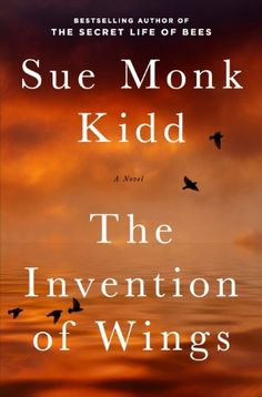 The Invention of Wings: A Novel (Original P... - Kindle