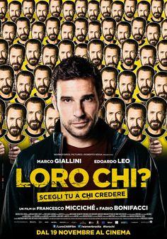 Loro chi, il film con Marco Giallini e Edoardo Leo, dal 19 novembre al cinema.