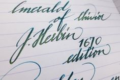 That sheen!!!  J. Herbin - 1670 Edition - Emerald of Chivor - The Clumsy Penman's InKfusion Site