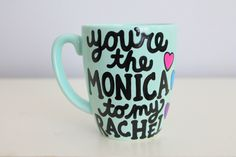 you're the rachel to my monica coffee cup friends tv show mug friends mug show gift for best friend gift for sister phobe rachel monica by astraychalet on Etsy https://www.etsy.com/listing/269524322/youre-the-rachel-to-my-monica-coffee-cup                                                                                                                                                                                 More