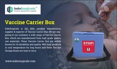 Looking for Vaccine Carrier Box - IndoSurgicals is one of the leading Vaccine Carrier Box manufacturers, suppliers & exporters in India that provides highest quality Vaccine Carrier Box. Visit: http://www.indosurgicals.com/cold-chain-equipment-manufacturers/vaccine-carrier-box/index.php