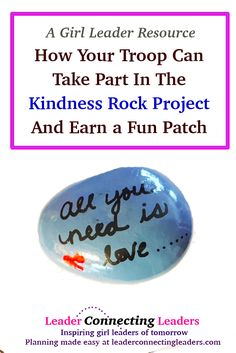 How To Take Part In The Kindness Rock Project And Earn a Fun Patch