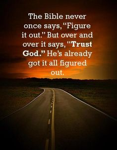 Yes, He does - Trust Him!