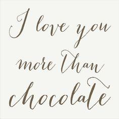 I LOVE you more than CHOCOLATE Romantic Sign por SuperiorStencils
