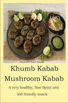 Shobha's Food Mazaa: KHUMB KABAB / MUSHROOM KABAB / NON SPICY AND KID FRIENDLY SNACK Vegan Vegetarian, Vegetarian Recipes, Friend Recipe, Good Food, Yummy Food, Stuffed Mushrooms, Stuffed Peppers, Indian Snacks, Spicy Recipes