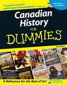 """Read """"Canadian History for Dummies"""" by Will Ferguson available from Rakuten Kobo. A wild ride through Canadian history, fully revised and updated! This new edition of Canadian History For Dummies takes . Family Research, Canadian History, World History, Family History, School Fun, School Stuff, Book Lovers, Good Books, This Book"""