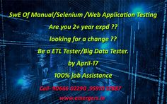 SwE Of Manual/Selenium /Web Application Testing Are you 2+ year expd ?? looking for a change ?? Be a ETL Tester/Big Data Tester. by April-17 100% job Assistance  call- 9066602290, 9591057887 #Embeddedtraininginstitutes in bangalore  #bigdataandhadooptraining in bangalore  #bigdatatraining in bangalore  #hadooptraininginstitutes in bangalore  #hadooptraining in bangalore