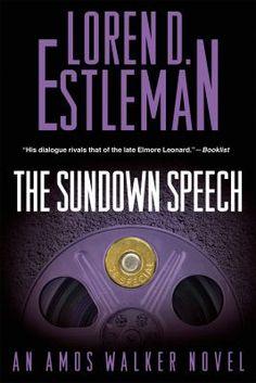 The Sundown Speech by Loren D. Estleman