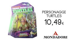 Personaggi Turtles #shopping #mondadori #cclaromanina