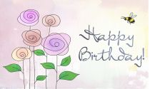 This lovely eCard is perfect for saying happy birthday to a special friend, lover or a family member. i shows how much you mean to them. We see a nice set of hand-drawn sprouting rose plants go from black to colour. Once they have blossomed and grown to full size across the page, a bumble bee buzzes across the screen to land on all three in turn and add some colour to the scene! This card carries the simple message Happy Birthday