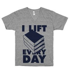 I Lift (Books) Every Day Tee Shirt | Activate Apparel
