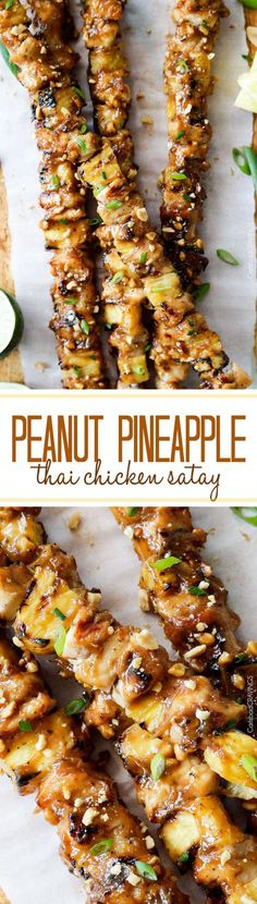 Thai Pineapple Peanut Chicken Satay: the best satay ever - smothered in incredible sauce of pineapple juice, brown sugar, peanut butter, etc.. and can be grilled or broiled.