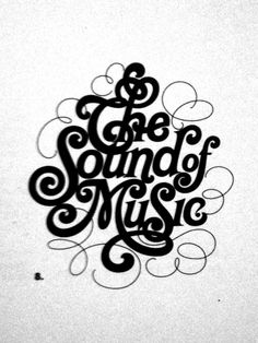 Herb Lubalin THE SOUND OF MUSIC example 1 I love this typography that is used in Herb Lubalin's art. It feels so classic and sophisticated and it has a clear message. We can use this to relate to 2D Design as is typography art that tells a clear message and uses different mediums.