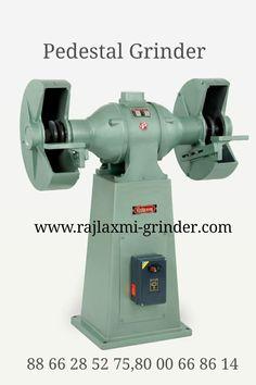Pedestal Grinders (With Starter) – Rajlaxmi Rolex Enterprise Pedestal, Bench Grinder, Grinding, India, Products, Goa India, Ribbons, Gadget, Indie