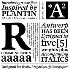 Antwerp Font. Designed by Henrik Kubel from A2-TYPE. This is a terrific revision of Plantin.