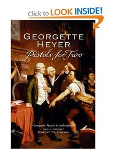 Pistols For Two: Amazon.co.uk: Georgette Heyer: Books