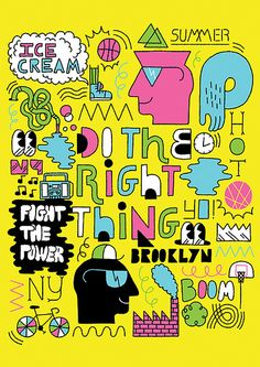 Do The Right Thing (by maximefrancout). I want this!