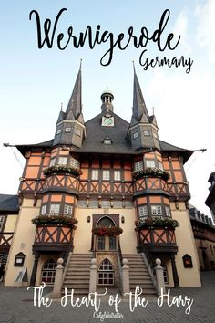 Wernigerode, Germany - The Heart of the Harz Mountains - California Globetrotter Travel Tips For Europe, Europe On A Budget, Europe Destinations, Visit Germany, Germany Travel, Berlin, By Train, European Travel, Travel Guides