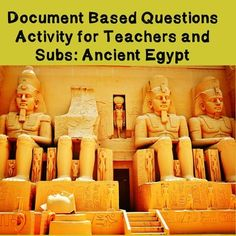 World History High School Teacher/Sub Activity: DBQ Ancient Egypt -- This 45-60 minute lesson plan is appropriate for teachers or to use as emergency sub plans. Brief short readings are included in the packet for students to analyze and complete a final activity about Ancient Egypt. Everything is included for this lesson (readings, instructions, rubric)- ideal for grab and go!