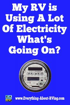 Here is our answer to: My RV Is Using A Lot Of Electricity, What's Going On?  Now, on to your power usage, using 40 KWS of power over a 4 day camping trip does not sound.... Read More: http://www.everything-about-rving.com/my-rv-is-using-a-lot-of-electricity-whats-going-on.html Happy RVing!