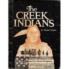 The Creek Indians by Lyons