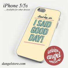 Good Day Phone Case for iPhone 4/4s/5/5c/5s/6/6s/6 plus