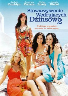 The Sisterhood of the Traveling Pants 2 Starring: Amber Tamblyn, America Ferrera, Blake Lively and Alexis Bledel America Ferrera, Chick Flicks, Movies Showing, Movies And Tv Shows, Sisterhood Of Traveling Pants, Cinema Tv, Alexis Bledel, Teen Movies, Family Movies
