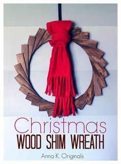 Christmas Wood Shim Wreath | Anna K. Originals 2013