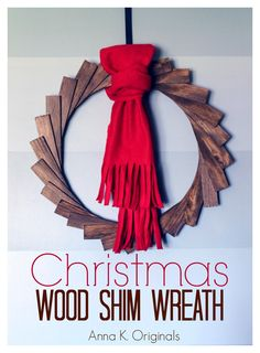 Christmas Wood Shim Wreath | Anna K. Originals 2013