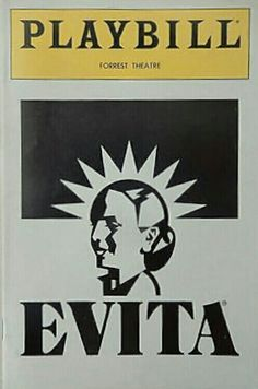 """Philadelphia, PA premiere of """"Evita"""" at the Forrest Theatre (1114 Walnut Street) ... Second National Tour ... February 10 - May 29, 1982 ... Production Design and Costume Design by Tim O'Brien and Tazeena Firth ... Music by Andrew Lloyd Webber ... Lyrics by Tim Rice ... Anthony Crivello, Valerie Perri, and Rob Alton starred in the production."""