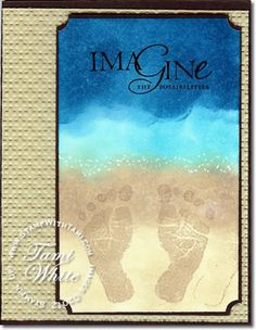 Footprints in the Sand Summer Card - Stampin' Up! by Tami White. http://stampwithtami.com/blog/2012/08/footprints/