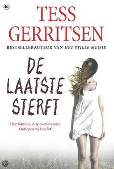 De laatste sterft, Tess Gerritsen - Spannend van begin tot einde!