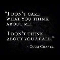 """Who cares what people think about you! I love this!!! Here's to all the people that """"think"""" they are better"""