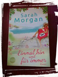 BunteBücherWelt: Einmal hin und für immer -  Sarah Morgan