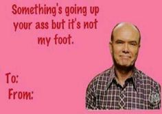 Valentines cards Bad Valentines Cards, Valentines Pick Up Lines, Funny Romance, Painted Rocks Kids, That 70s Show, Funny As Hell, Try Not To Laugh, Wholesome Memes, Adult Humor