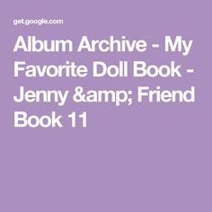 Album Archive - My Favorite Doll Book - Jenny & Friend Book 11