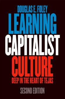 Learning Capitalist Culture - an ethnography of a high school in rural Texas