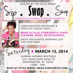 DMV Fashionistas! The Style Medic invites you to: Sip. Swap. Shop