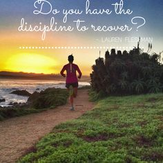 Do you have the discipline for rest and recovery?