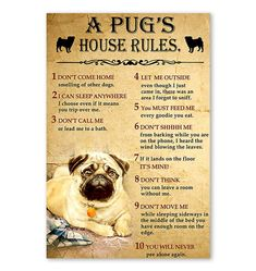 Edge-to-edge print with no borders. Printed on 300 GSM paper. House Rules, Pugs, Poster Prints, Let It Be, Pug Dogs, Pug, Pug Life