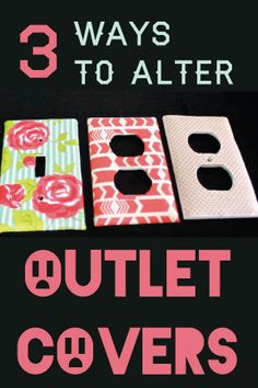 fabric, washi tape, scrapbooking paper - 3 Ways To Alter Outlet Covers