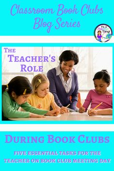 Using Book Clubs in the classroom is an engaging and rigorous way to teach and assess reading, speaking, and listening skills.  Learn more about how to successfully implement Book Clubs in your upper elementary or middle school classroom in this fourth installment of my Book Clubs in the Classroom blog series.