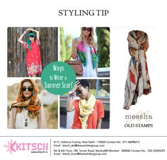 Scarves are one of the best summer accessories.You can either co-ordinate the colors of your scarf with your ensemble or tie around your waist or use it as a head-wrap and you're summer-ready!