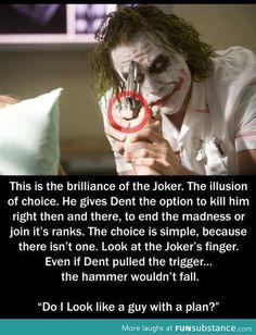 The joker always has a plan