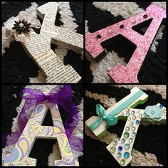 Crafty letters.    . I Made one of these for my daughter and spelled my grandsons name, paper mâché letters from Joann's and 12x12 scrapbook paper, regular glue, trace letter onto paper and cut out then glue.