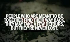 You always find away!